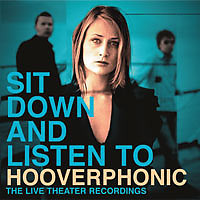 Sit Down and Listen to Hooverphonic - Hooverphonic