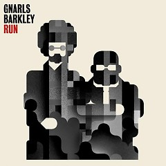 Run (Single) - Gnarls Barkley