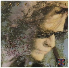 Three Hearts In The Happy Ending Machine - Daryl Hall
