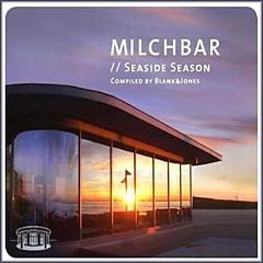 Milchbar Seaside Season