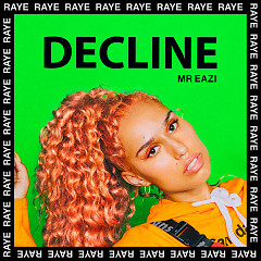 Decline (Single) - Raye, Mr Eazi