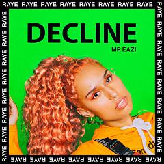 Decline (Single) - Raye, Mr Eazi