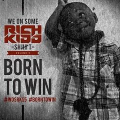 We On Some Rich Kidd Shit 5 (CD1) - Rich Kidd