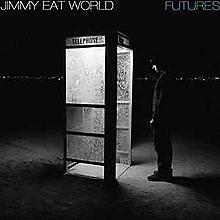 Futures - Jimmy Eat World