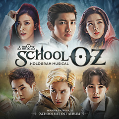 School OZ – Hologram Musical OST