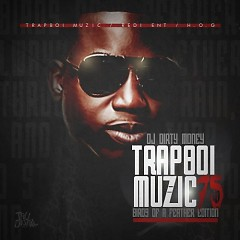 Trapboi Muzic 75 (CD1)
