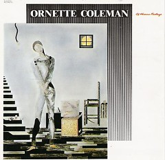 Of Human Feelings - Ornette Coleman