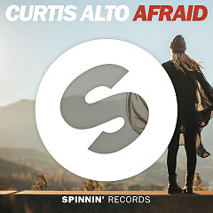 Afraid (Single) - Curtis Alto