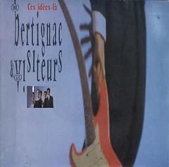 Bertignac Et Les Visiteurs