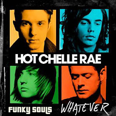 Whatever - Hot Chelle Rae