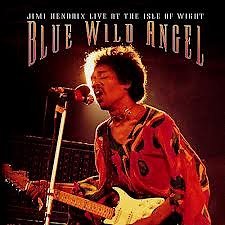 Blue Wild Angel  (Live At The Isle Of Wight Festival) (CD5) - The Jimi Hendrix Experience