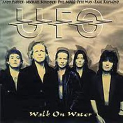 Walk On Water - UFO