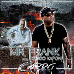 Carro (Single) - Mr. Frank, Kendo Kaponi