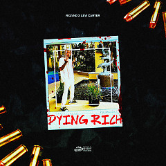 Dying Rich (Single) - Levi Carter