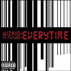 Everytime (Single) - Wizkid