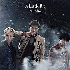 A Little Bit - W-inds