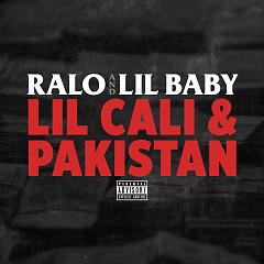 Lil Cali & Pakistan (Single) - Ralo, Lil Baby
