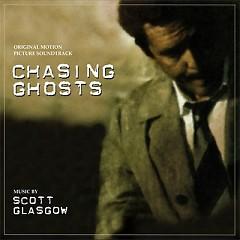 Chasing Ghosts OST (Pt.1) - Scott Glasgow