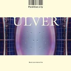 Perdition City - Ulver