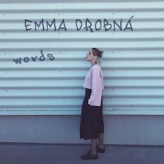 Words (Single) - Emma Drobna