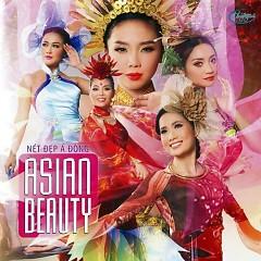 Asian Beauty - Nét Đẹp Á Đông