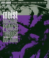 Machine Punch Through The Singles Collection (CD1) - Moist