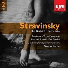 Stravinsky: Firebird - Petrushka CD2 - Simon Rattle,City Of Birmingham Symphony Orchestra