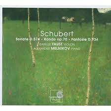 Schubert Sonate D.574,Rondo Op.70,Fantaisie D.934  - Isabelle Faust,Alexander Melnikov