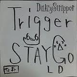 Trigger / STAY GOLD