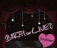 BIRTH or LIVE disc 3
