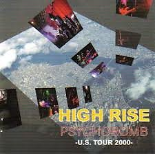 Psychobomb U.S. Tour 2000 - High Rise