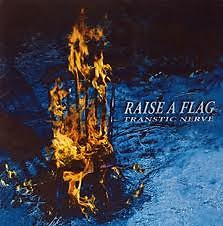 Raise A Flag - Transtic Nerve