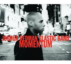 Momentum - Joshua Redman