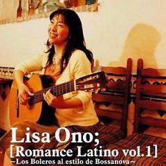 Romance Latino Vol.1 ~Los Boleros al Estilo de Bossanova~