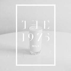 Milk - The 1975