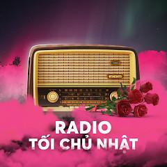 Radio Kì 14 - Quốc Tế Phụ Nữ 8/3 - Radio Tối Chủ Nhật