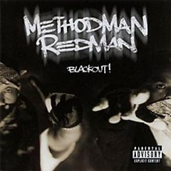 Blackout! (CD1) - Method Man,Redman