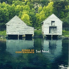Boat Behind (CDS) - Kings Of Convenience