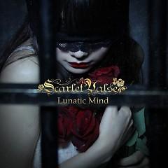 Lunatic Mind (TYPE B) - Scarlet Valse