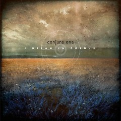 I Dream In Colour (Web Single) - Conjure One