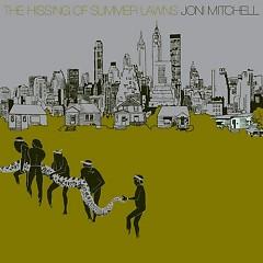 The Hissing of Summer Lawns - Joni Mitchell
