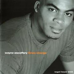 Times Change  - Wayne Escoffery
