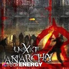 Anarchy - Unexist
