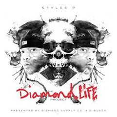 The Diamond Life Project - Styles P
