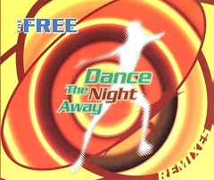 Dance the Night Away (Remixes) - The Free