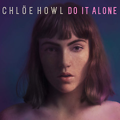 Do It Alone (Single) - Chlöe Howl