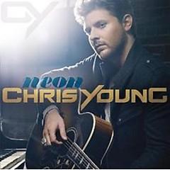 Neon - Chris Young