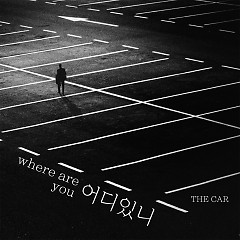 Where Are You? (Single) - The Car
