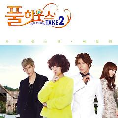 Full House Take 2 OST Part.1