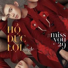 Miss You 29 - Hồ Đức Lợi